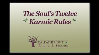 The Soul's Twelve Karmic Rules