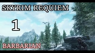Skyrim Requiem [1 Life] - Barbarian | Episode 1: A Giant Problem