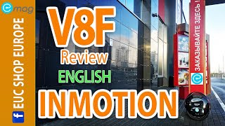 Inmotion V8f production line EUC vs V8 copare and full review - EN