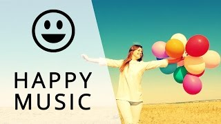 Happy Instrumental Music