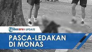 Video Detik-detik Pasca-Ledakan di Monas, Korban Terkapar dan Tergeletak dengan Luka Parah di Wajah