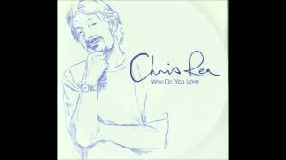 Chris Rea - There Is Only You