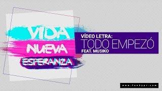 Video Todo Empezó (Letra) de Funky feat. Musiko