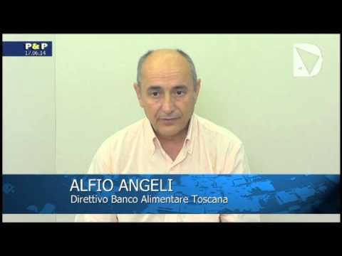 Passioni & Politica - Alfio Angeli, membro del direttivo del Banco Alimentare Toscana, intervistato da Elisabetta Matini.