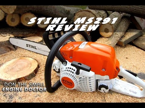 STIHL MS291 Chainsaw Review