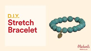 How To Make A Stretch Cord Bracelet | Jewelry & Accessory Ideas | Michaels