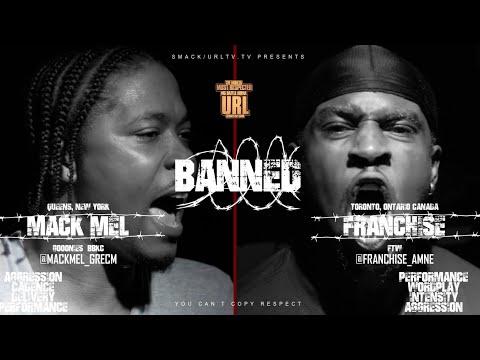 BANNED: FRANCHISE VS MACK MEL RAP BATTLE   URLTV