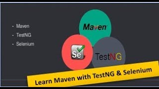 Learn Maven (Build Automation Tool) with TestNg and Selenium