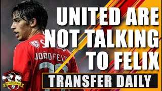 Manchester United 'start talks' to sign Joao Felix for £105m is 💩💩   Transfer Daily
