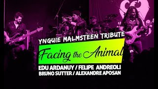 Facing the Animal - Yngwie Malmsteen Tribute