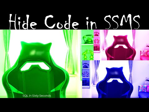 Hide Code in SSMS – SQL in Sixty Seconds #154