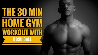 25 min Home Gym Workout with Bosu Ball by Travis Tolbert