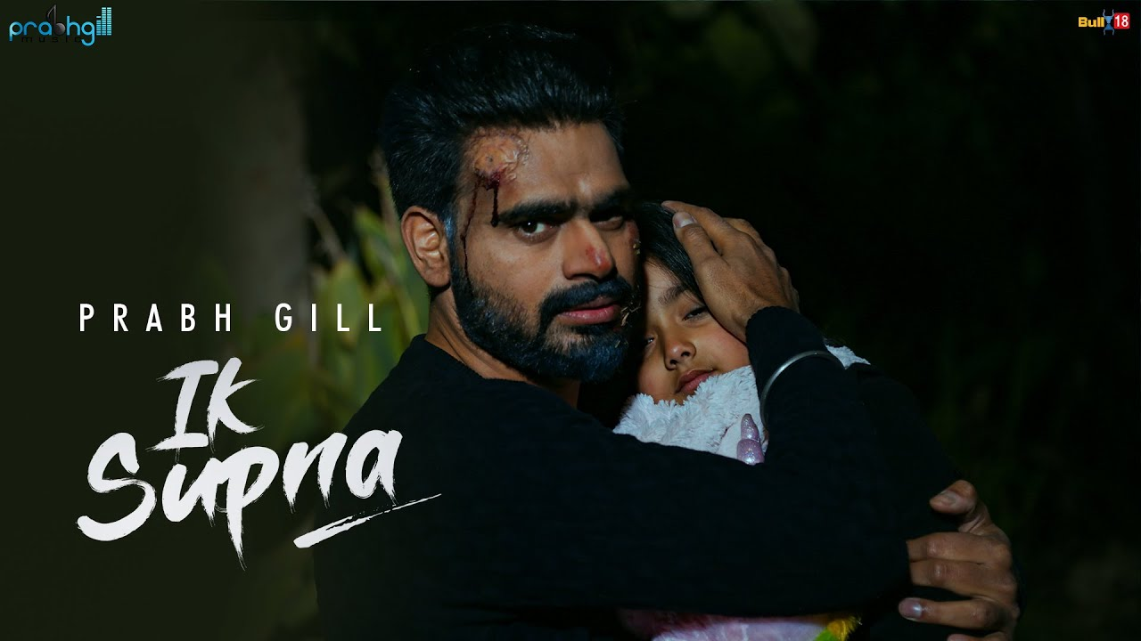 Ik Supna Song Lyrics - Prabh Gill