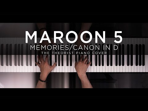 Maroon 5 - Memories // Canon in D | The Theorist Piano Cover