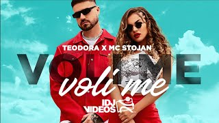 TEODORA X MC STOJAN - VOLI ME, VOLI ME (OFFICIAL VIDEO)
