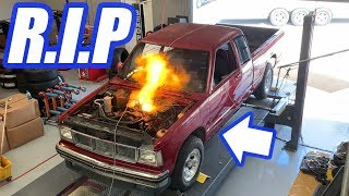 Purposefully Blowing Up Our S10....We Had To Call In Cleetus.