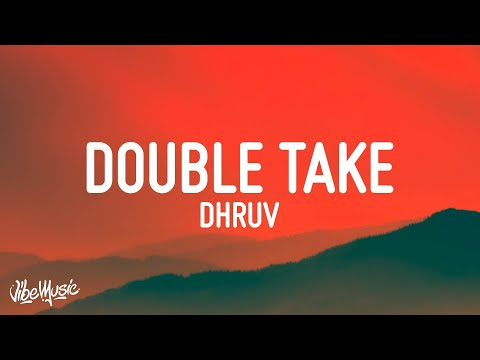 dhruv double take lyrics