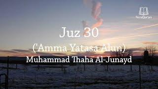 Juz 30 - (New) Muhammad Thaha Al-Junayd