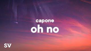 Capone - Oh No (TikTok Remix) Lyrics - YouTube