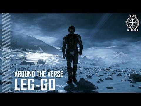Star Citizen: Around the Verse - Leg-go
