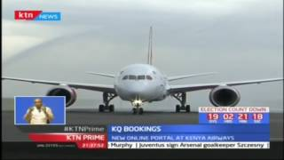 New online portal at Kenya airways, KQ Bookings