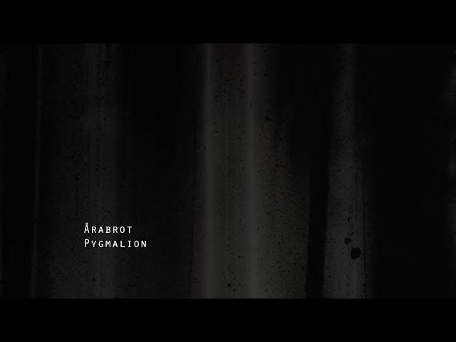 Årabrot – Pygmalion