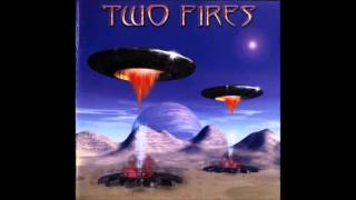 Two Fires - Alyssia