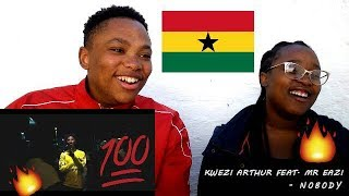 KWESI ARTHUR   NOBODY FEAT. MR EAZI (OFFICIAL VIDEO) | REACTION