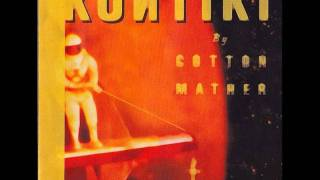 Cotton mather- spin my wheels