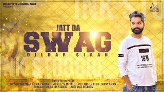 Jatt Da Swag | ( Full Song) | Dildar Siaan | New Punjabi Songs 2019 | Latest Punjabi Songs 2019