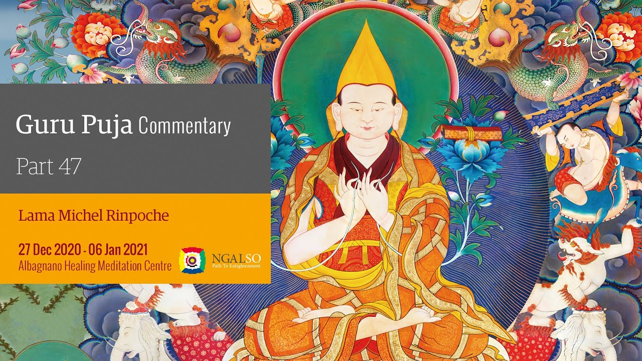 Guru Puja commentary with Lama Michel Rinpoche - part 47 (EN)