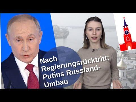 Nach Regierungsrücktritt: Putins Russland-Umbau [Video]