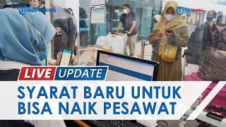 Syarat Baru! Penumpang Pesawat di Bandara Juanda Surabaya Wajib Unduh Aplikasi PeduliLindungi