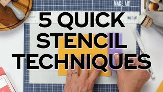 5 Quick And Easy Stencil Techniques For Cards