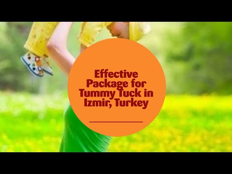 Effective Package for Tummy Tuck in Izmir, Turkey