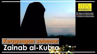 Keagungan Sebenar Zainab Al-Kurba