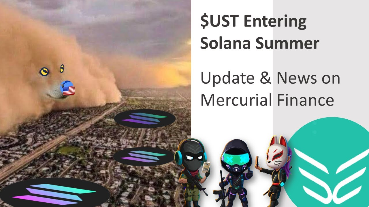 $UST Getting In Solana Summertime Update & News on Mercurial Financing $UST Swaps with Serum! thumbnail