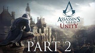 Assassin's Creed Unity Walkthrough Part 2 - Becoming an Assassin