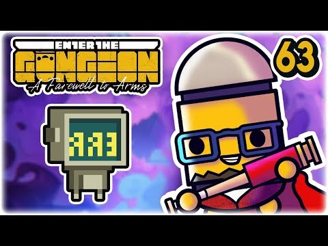Uh-Oh | Part 63 | Let's Play: Enter the Gungeon: Farewell to Arms | PC HD