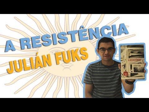 | 08 | A Resistência (Julián Fuks) - Um relato pessoal do autor