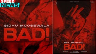 SIDHU MOOSEWALA | Bad (News) | Latest Punjabi Teasers 2020 | Speed Records