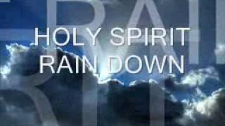 holy spirit rain down on me like the african rain - 免费在线