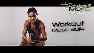 Workout Music 2014