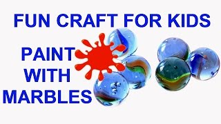 Easy Kids Art Craft Project - How To Paint With Marbles - Toddler, Kindergarten, Elementary Age