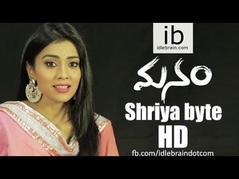 Shriya byte - Manam - idlebrain.com
