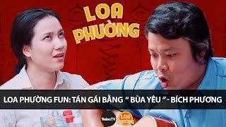 loa-phuong-fun-tan-gai-bang-bua-yeu-bich-phuong