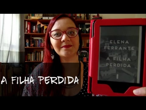 Resenha: A Filha Perdida, de Elena Ferrante