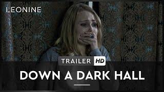 Down a Dark Hall Film Trailer