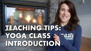 Teaching Tips - Introduction for Yoga Class