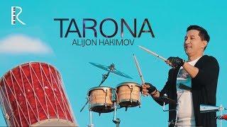 Alijon Hakimov - Tarona   Алижон Хакимов - Тарона